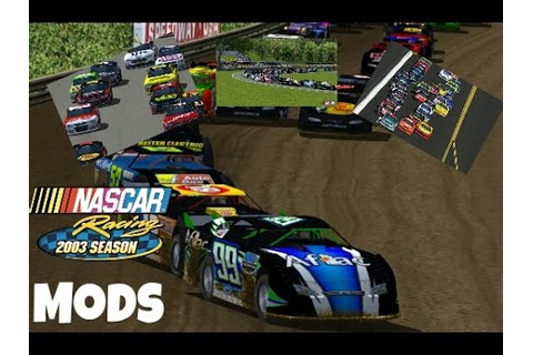 Nascar racing 2003 season mods - YouTube