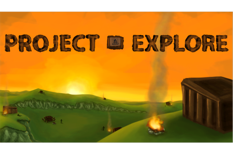 Project Explore Windows game - Indie DB