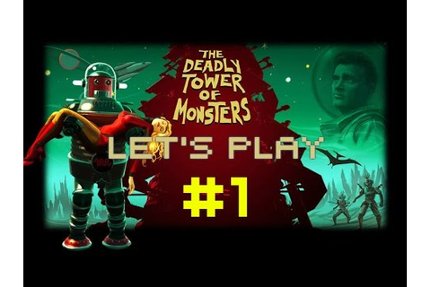Let's Play: The Deadly Tower of Monsters | #1 | B-Film ...