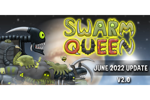 Swarm Queen on Steam