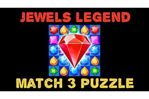 Jewels Legend - Match 3 Puzzle (mobile) JUST GAMEPLAY ...