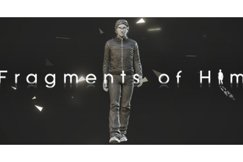 Fragments of Him - Game | GameGrin
