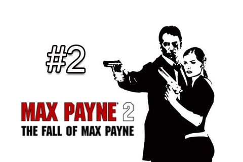 Max Payne 2 : The Fall of Max Payne - Part 2 Criminal ...