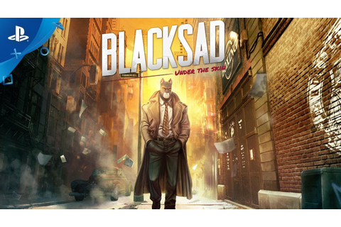 Blacksad: Under the Skin | Story Trailer | PS4 - YouTube