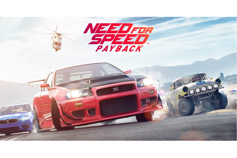 Need for Speed Payback - Car Racing Action Game - Official ...