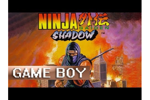 [Longplay] Ninja Gaiden Shadow - Game Boy - YouTube