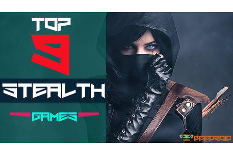 TOP 9 STEALTH GAMES 2015 2016 ANDROID IOS - YouTube