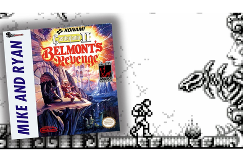 Castlevania II: Belmont's Revenge (Game Boy) Mike & Ryan ...
