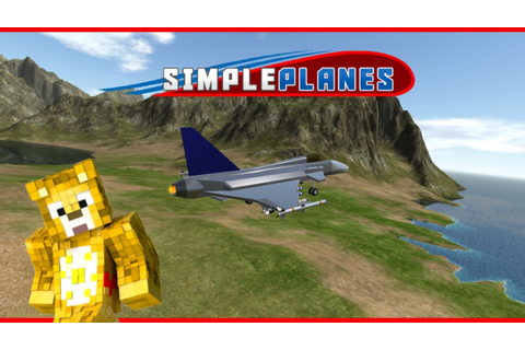 SimplePlanes - Will it Shine? [Game Review] - YouTube