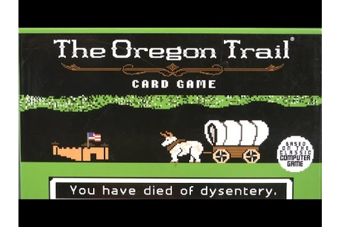 The Oregon Trail Card Game from Pressman Toy - YouTube