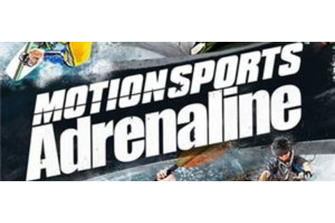 MotionSports: Adrenaline - Games - GameZone