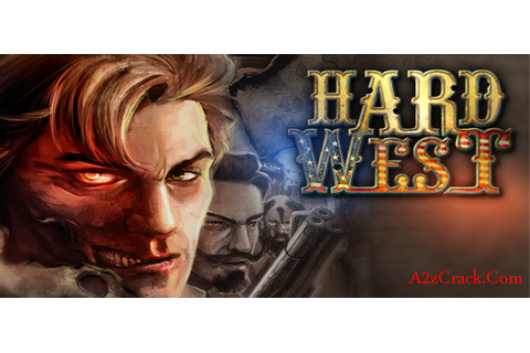 Hard West PC Game Version Free Download | A2zCrack