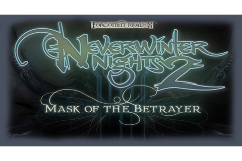 Neverwinter Nights 2: Mask of the Betrayer Full Download ...
