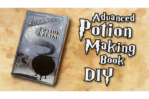 Harry Potter Advanced Potion Making Book DIY (QUICK & EASY ...