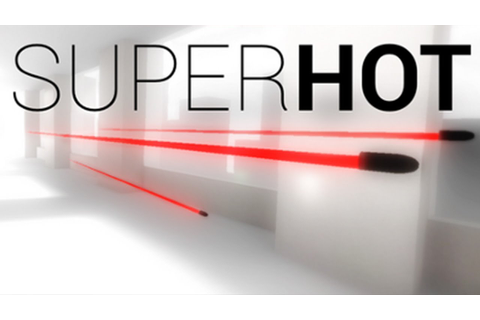 SuperHOT | MUST PLAY!! - YouTube