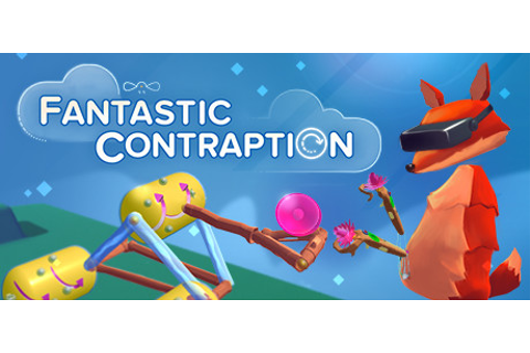 Fantastic Contraption - PC / VR Review | Chalgyr's Game Room