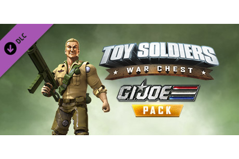 Toy Soldiers: War Chest - G.I. Joe Pack on Steam