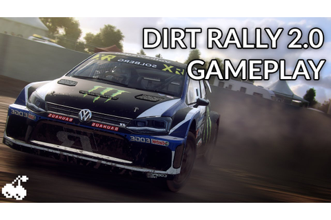 9 MINUTES of DIRT RALLY 2.0 Gameplay (New CODEMASTERS game ...