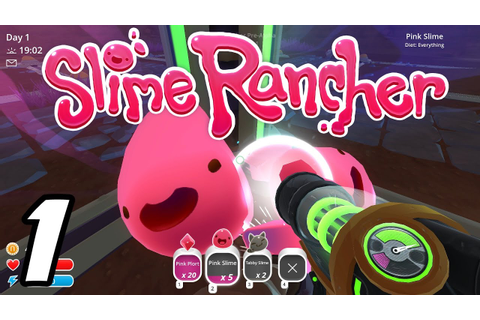 Slime Rancher E01 - Getting Started! (Gameplay ...