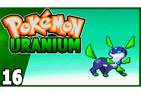 Pokemon Uranium (Fan Game) Part 16 NEW EEVEELUTION ...