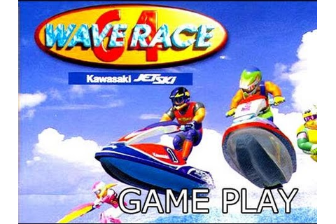 Wave Race 64 - Game Play - YouTube