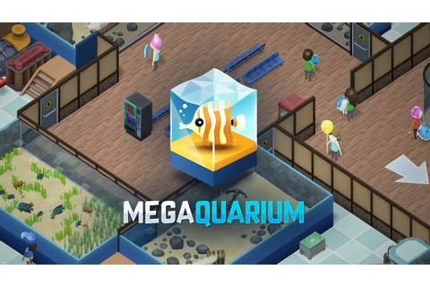 Megaquarium - The aquarium tycoon game! Out now on PC, Mac ...