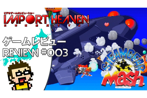 Import Heaven #003 - Steamgear Mash [SAT] - YouTube