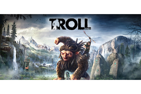 Troll and I Free Download - Download games for free!