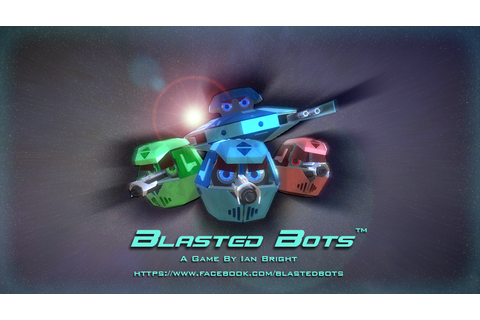 Blasted Bots PC Demo file - Indie DB