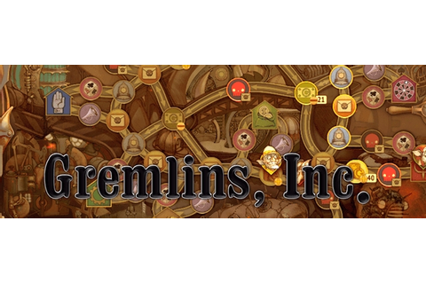 Gremlins, Inc. - Walkthrough, Tips, Review