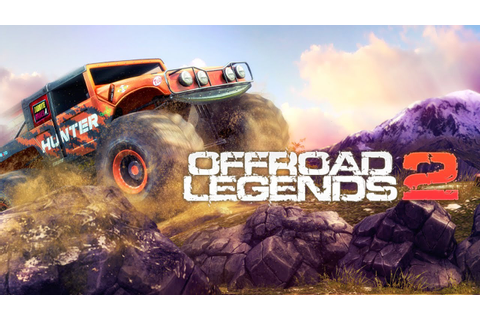 Offroad Legends 2 (by Dogbyte Games Kft.) - iOS / Android ...