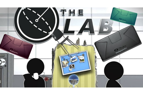 The Lab (STEAM VR) on Oculus rift and Leap Motion ...