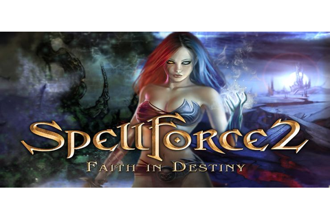 SpellForce 2 Faith in Destiny - Free Download PC Game ...