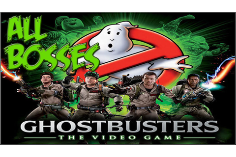 Ghostbusters:The Video Game | All Bosses - YouTube