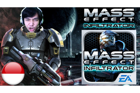 MASS EFFECT™ INFILTRATOR - Indonesia IOS Android Ipad ...