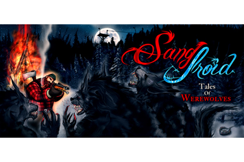 Sang-Froid - Tales of Werewolves on Steam