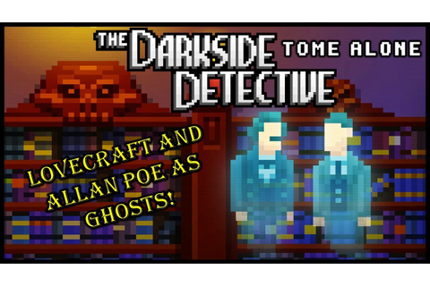 "Indie Game ""The Darkside Detective"" Features 6 Cases About ..."