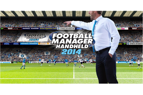 Football Manager Handheld ( FMH ) 2014 APK + SD Data ...