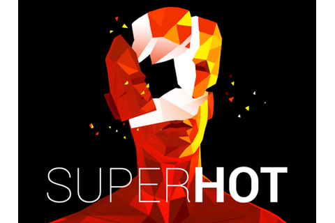 SUPERHOT by SUPERHOT Team —Kickstarter