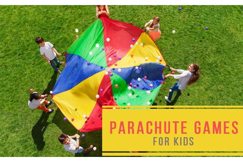 20+ Best Play Parachute Games For Kids For Giant Fun ...