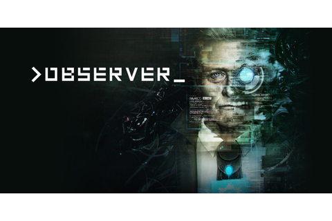 Observer | Nintendo Switch Download-Software | Spiele ...
