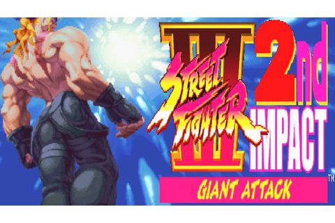 Street Fighter III 2nd Impact - Giant Attack - Alex ...