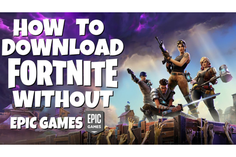 How to download Fortnite For Free Without Epic Games (PC ...
