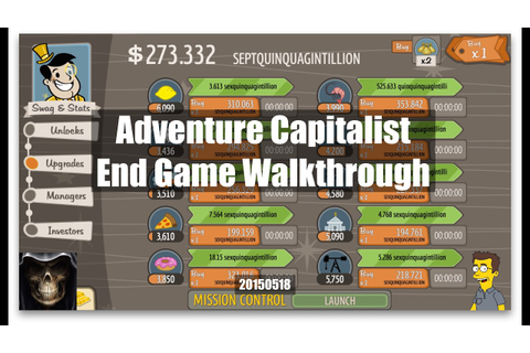 Adventure Capitalist End Game Walkthrough - YouTube