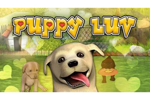 Puppy Luv A New Breed Gameplay (HD) - YouTube