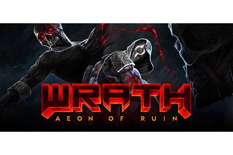 Wrath: Aeon of Ruin - Wikipedia