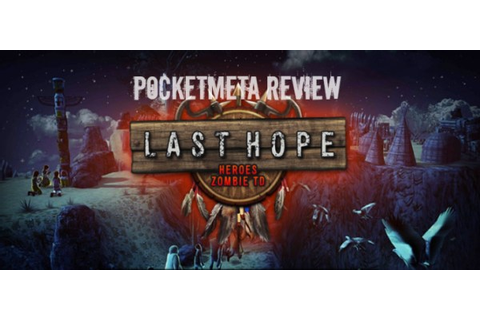 Last Hope Game Android Free Download - Null48.com