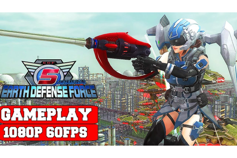 EARTH DEFENSE FORCE 5 Gameplay (PC) - YouTube