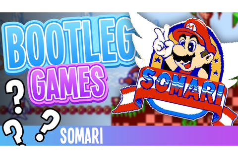 Bootlegs | Somari the Adventurer | Super Mario / Sonic the ...