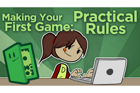 Making Your First Game: Practical Rules - Setting (and ...
